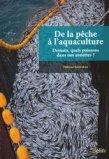 De la pêche à l'aquaculture