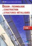 Dessin et Technologie de Construction en Structures Métalliques