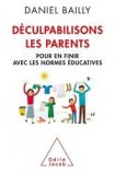 D�culpabilisons les parents