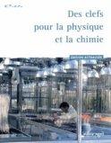 Des clefs pour la physique et la chimie (édition 2013)