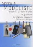 Devenir modéliste - La gradation du vêtement masculin