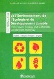 Dictionnaire de l'environnement, de l'Écologie et du développement durable