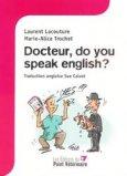 Docteur, do you speak english ?