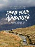Drive your adventure guide d'un roadtrip en Van aux confins de l'Europe