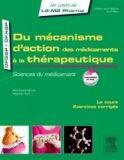 Du mécanisme d'action des médicaments à la thérapeutique