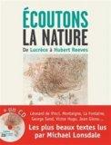 Ecoutons la nature - De Lucrèce à Hubert Reeves