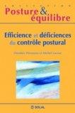 Efficience et déficiences du contrôle postural
