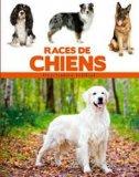 Encyclopédie visuelle des races de chiens