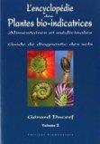 L'encyclopédie des plantes bio-indicatrices, alimentaires et médicinales - Volume 3