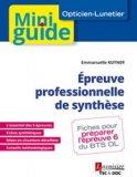 Épreuve professionnelle de synthèse (BTS Opticien-Lunetier)