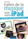 Faites de la musique avec votre iPad
