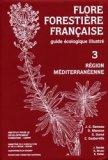 Flore forestière française 3 Région méditerranéenne