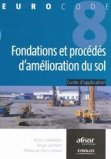 Fondations et procédés d'amélioration du sol