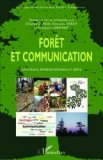 For�t et communication