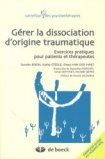 G�rer la dissociation d'origine traumatique