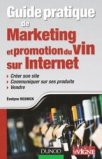 Guide pratique de Marketing et promotion du Vin sur Internet