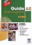 Guide AS - Aide-soignant - Modules 1 à 8