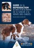 Guide de la reproduction du chien et de la chienne