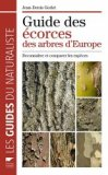 Guide des écorces des arbres d'Europe