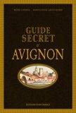 Guide secret d'Avignon