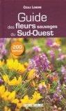 Guide des fleurs sauvages du Sud-Ouest