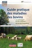 Guide pratique des maladies des bovins
