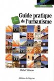 Guide pratique de l'urbanisme