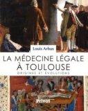 Histoire de la médecine légale à Toulouse