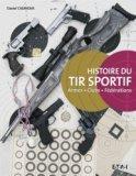 Histoire du tir sportif