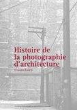 Histoire de la photographie d'architecture