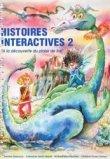 Histoires interactives 2