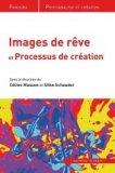 Images de rêves et processus de création