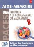 Initiation à la connaissance du médicament