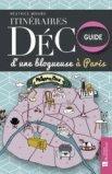 Itinéraires déco d'une blogueuse à Paris