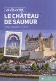 Je découvre le château de Saumur
