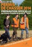 L'examen du permis de chasser 2014