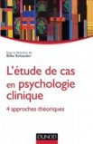 L'�tudes de cas en psychologie clinique