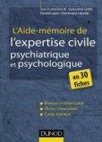 L'aide-mémoire de l'expertise civile psychologique et psychiatrique