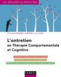 L'entretien en th�rapie comportementale et cognitive