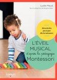 L'éveil musical d'après la pédagogie Montessori dès la naissance