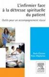 L'infirmier face à la détresse spirituelle du patient