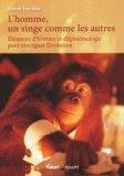 L'homme, un singe comme les autres