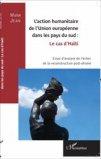 L'action humanitaire de l'Union européenne dans les pays du sud: le cas d'Haïti