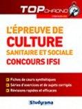L'épreuve de culture sanitaire et sociale concours IFSI