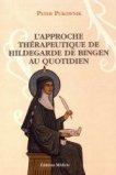 L'approche thérapeutique au quotidien d'Hildegarde de Bingen