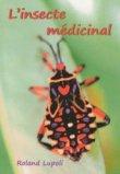L'insecte m�dicinal