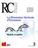 La Dimension Verticale d'Occlusion mythes et réalités