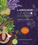 Larousse des plantes médicinales