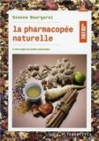 La pharmacopée naturelle