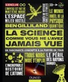 La science comme vous ne l'avez jamais vue